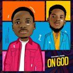 On God by Rehmahz feat Nolly