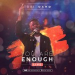 You Are Enough – Tobi Osho