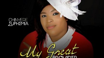 My Great Provider - Chinyere Euphemia