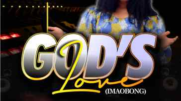 Blessing Willie - God's Love (Imaobong)