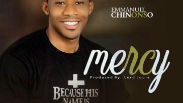 Emmanuel Chinonso - Mercy