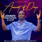 Ancient of Days – Odunayo Bamidele D'Eagle