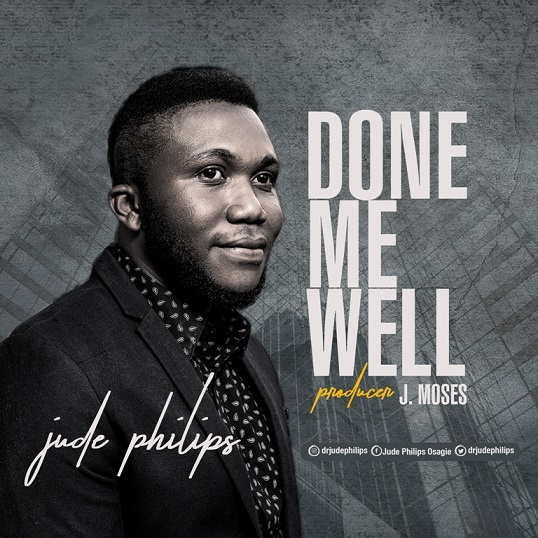 Done Me Well - Jude Philips