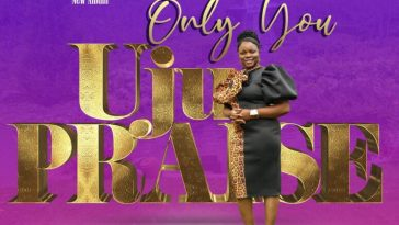Only You - Uju Praise