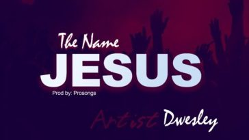 The Name Jesus by Dwesley