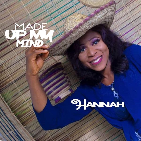 Made Up My Mind - Hannah