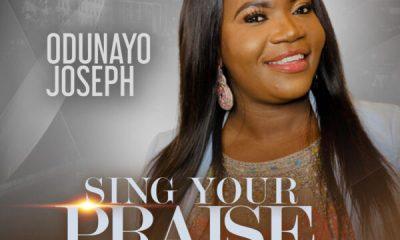 Sing Your Praise - Odunayo Joseph