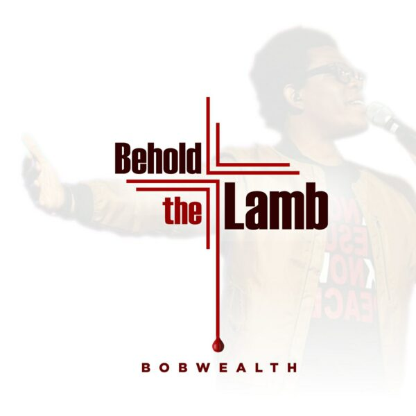 Behold The Lamb – Music Bobwealth