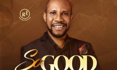 So Good - Awipi Emmanuel Ft. Rev E