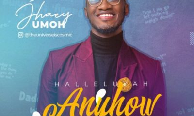 Hallelujah Anyhow - Jhaey Umoh
