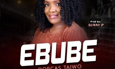 Ebube - Dorcas Taiwo
