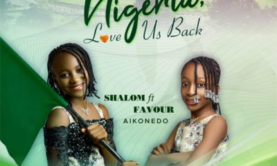 Nigeria Love Us Back – Shalom Ft. Favour Aikonedo