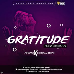 Gratitude By Adesoji Ft Chioma