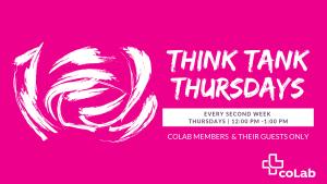 Think Tank Thursdays @ Okanagan coLab | Kelowna | British Columbia | Canada