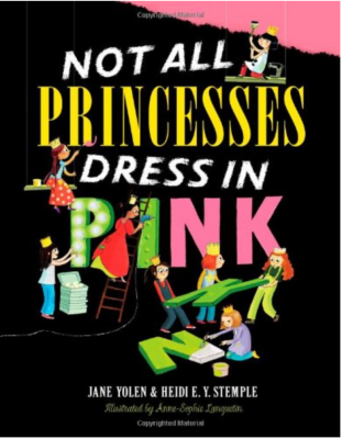 Not all Princesses dress in pink Picture Book