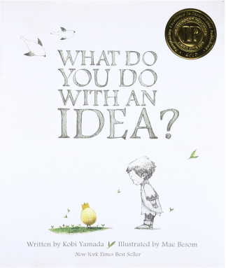 what do you do with an idea picture book