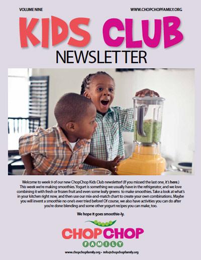 ChopChop Kids Club Newsletter – Week 9