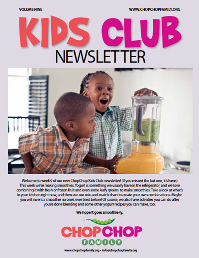 ChopChop Kids Club Newsletter – Week 9