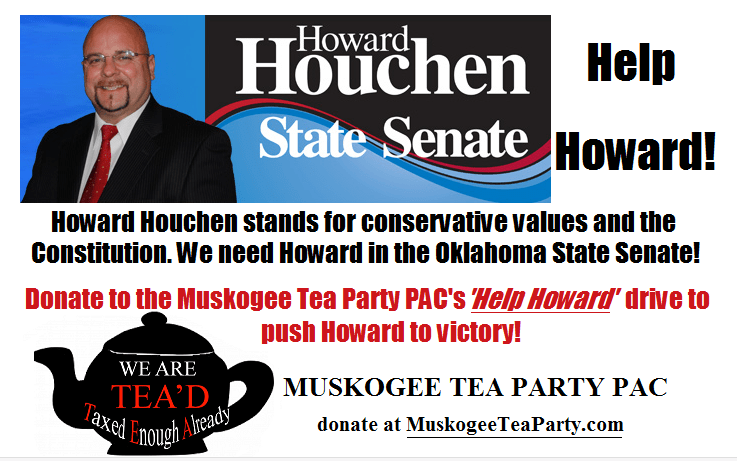 Faught Family Endorses and Muskogee Tea Party PAC Helps Howard Houchen for Senate District 5