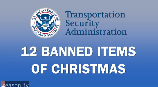 The TSAs 12 Banned Items of Christmas