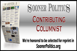 Contributing Columnist SoonerPolitics.org