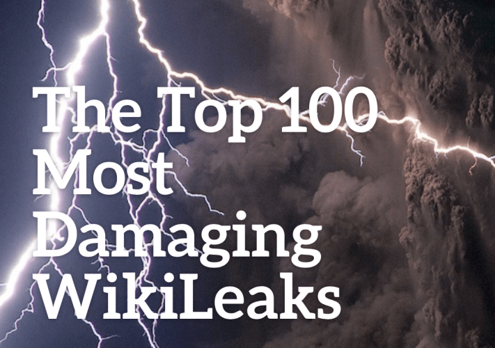 R3publicans/TMR:  The Top 100 Most Damaging WikiLeaks