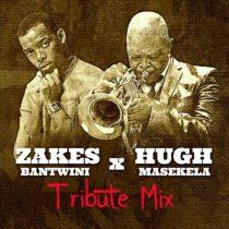 Zakes Bantwini - Hugh Masekela Tribute Mix