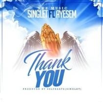 Singlet ft. Ayesem – Thank You(Prod. By Singlet)