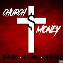 Shabani ft Kofi Mole & Yhamani – Church Money