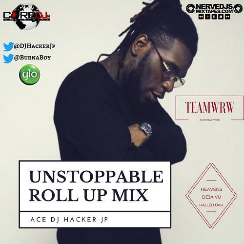 DJ Hacker Jp – Unstoppable Roll Up Mix