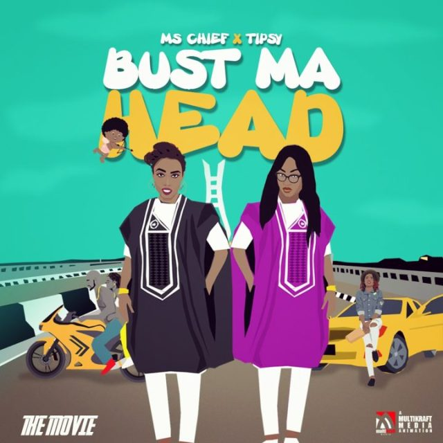 Ms. Chief ft. Tipsy - Bust My Head