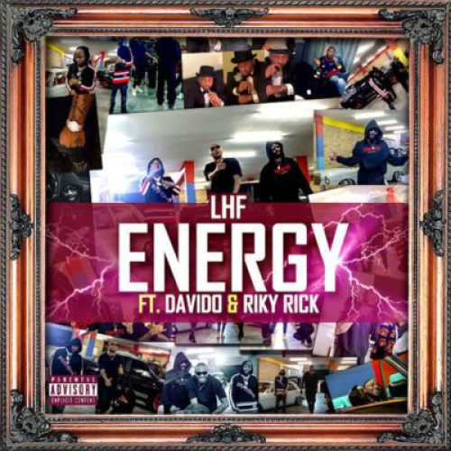 LHF ft. Riky Rick & Davido – Energy