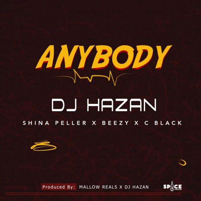 DJ Hazan & Shina Peller, Beezy & C Black – Anybody