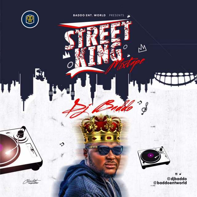 Dj Baddo - Street King Mix