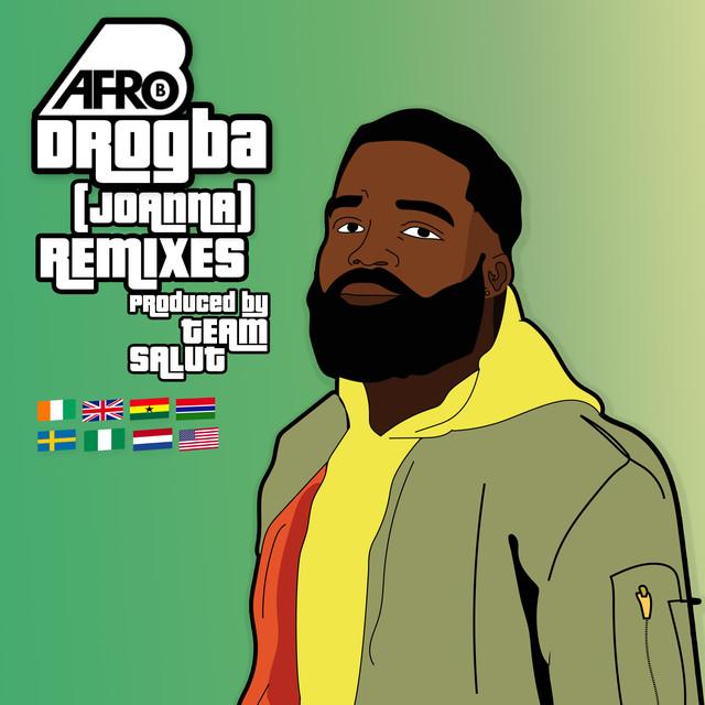 Afro B ft. Mayorkun, Kuami Eugene, KiDi & Frenna – Drogba (Remix)
