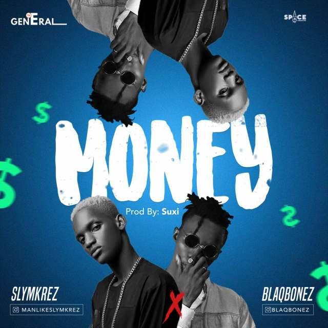 Slymkrez ft. Blaqbonez – Money (Prod. Xuzi)