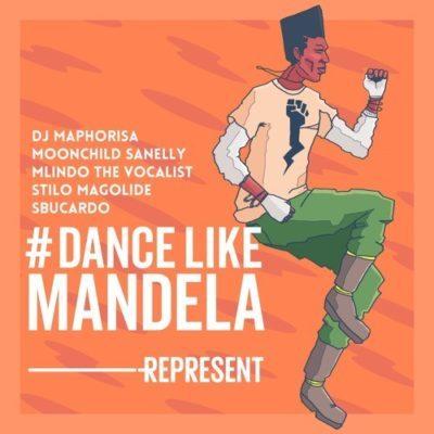 DJ Maphorisa ft. Mlindo The Vocalist, Moonchild Sanelly, Stilo Magolide & Sbucardo Da DJ – Dance Like Mandela