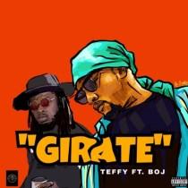 Teffy ft. BOJ – Girate