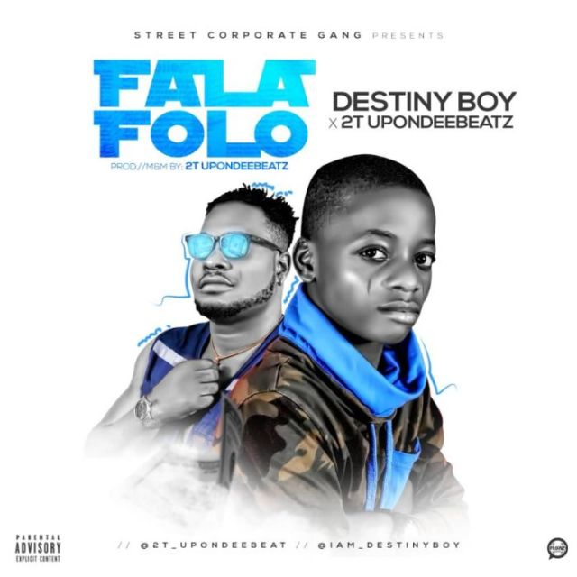 Destiny Boy ft. 2T UponDeeBeatz – FalaFolo Artwork