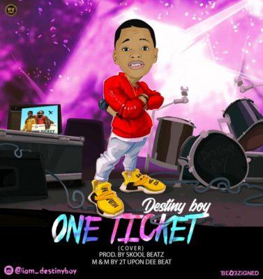 Destiny Boy – One Ticket (Fuji Cover)