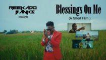[Video] Reekado Banks - Blessings On Me (Short Film)