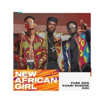 Fuse ODG ft. Kuami Eugene & KiDi – New African Girl