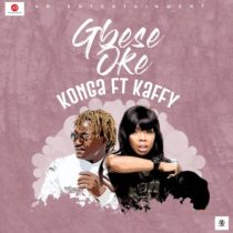 Konga ft. Kaffy – Gbese Soke