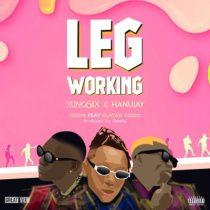 Yung6ix & Hanu Jay ft. Zlatan – Leg Working