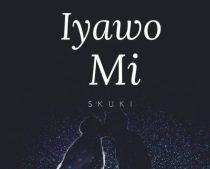 Skuki – Iyawo Mi (Prod. By DJ Mo)