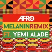 Afro B ft. Yemi Alade – Melanin (Remix)