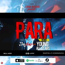 Jhybo ft. Young All Stars – Para (Remix)