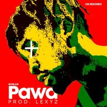 Worlasi – Pawa (Prod. by Lexyz)
