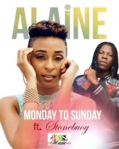 Alaine ft. Stonebwoy – Monday To Sunday
