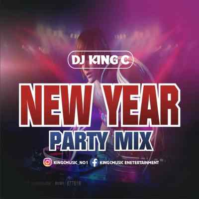 DJ King C - New Year Party Mix